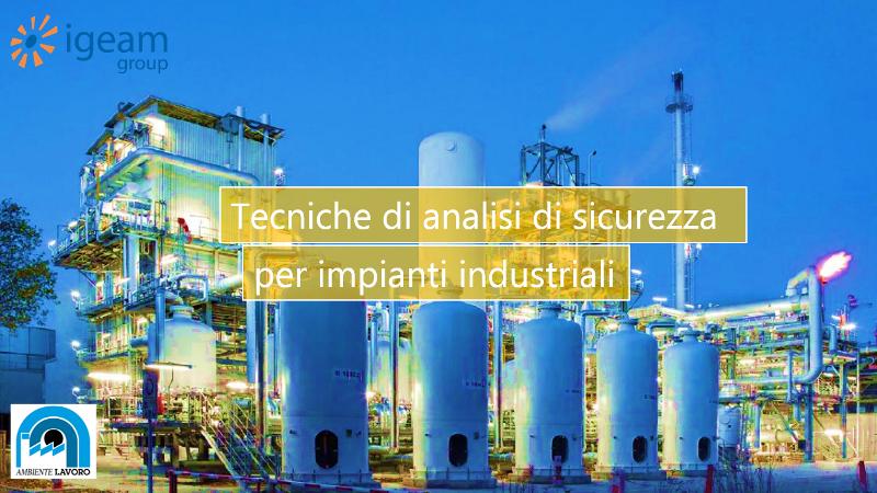 Analisi sicurezza impianti industriali
