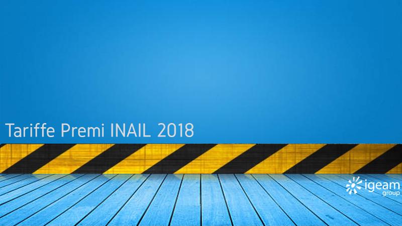 Tariffe premi Inail 2018 Igeam consulenza