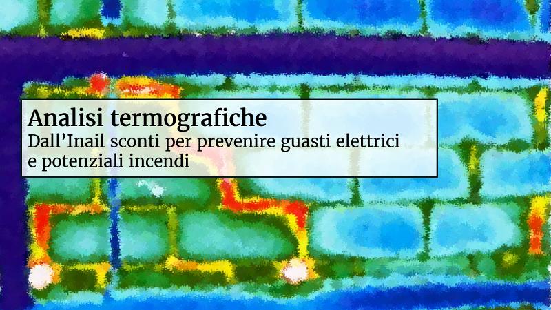 Termografia Inail Igeam consulenza